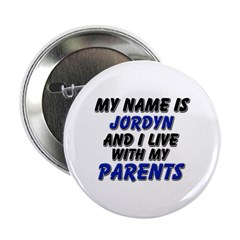 my name is jordyn and I live with my parents 2.25
