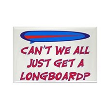 GET A LONG BOARD Rectangle Magnet