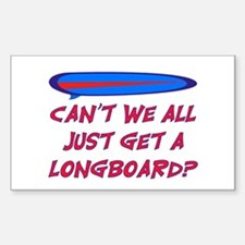 GET A LONG BOARD Decal