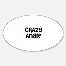 CRAZY ANGIE Oval Decal