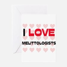 I LOVE MELITTOLOGISTS Greeting Cards (Pk of 10)