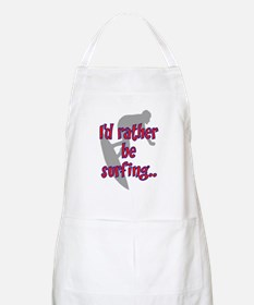 I'D RATHER BE SURFING Apron