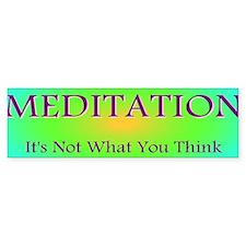 Meditation Humor Bumper Bumper Sticker