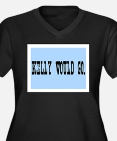 KELLY WOULD GO. Women's Plus Size V-Neck Dark T-Sh