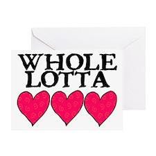 WHOLE LOTTA LOVE (HEARTS) Greeting Card