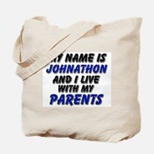 my name is johnathon and I live with my parents To