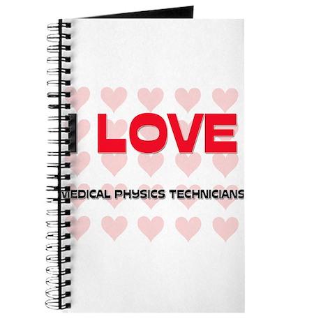 I LOVE MEDICAL PHYSICS TECHNICIANS Journal