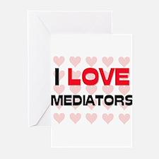 I LOVE MEDIATORS Greeting Cards (Pk of 10)