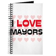 I LOVE MAYORS Journal