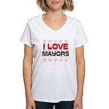 I LOVE MAYORS Shirt