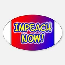 IMPEACH NOW! Oval Decal