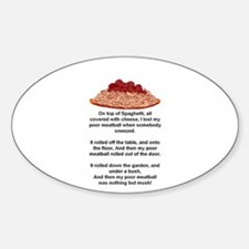 ON TOP OF SPAGHETTI.. Oval Decal