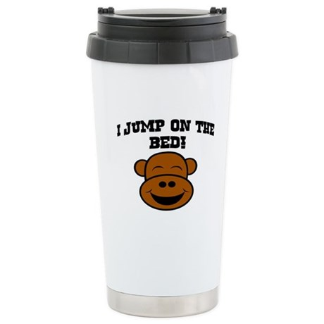 I JUMP ON THE BED! Stainless Steel Travel Mug