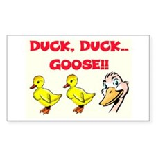 DUCK, DUCK, GOOSE! Rectangle Decal