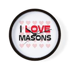 I LOVE MASONS Wall Clock