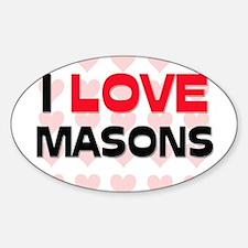 I LOVE MASONS Oval Decal