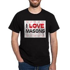 I LOVE MASONS T-Shirt
