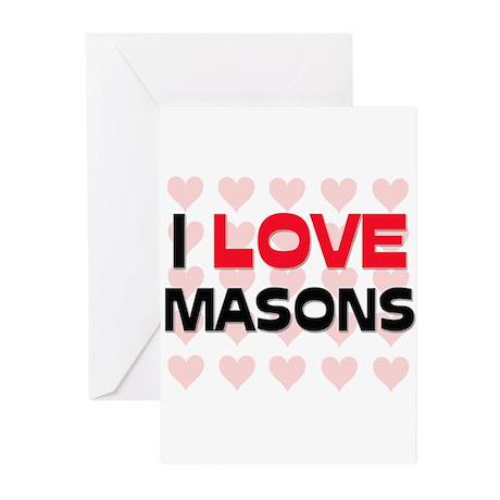 I LOVE MASONS Greeting Cards (Pk of 10)