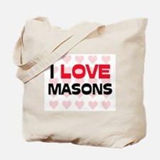 I LOVE MASONS Tote Bag