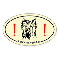 Obey the Yorkie! Yorkshire Terrier Decal