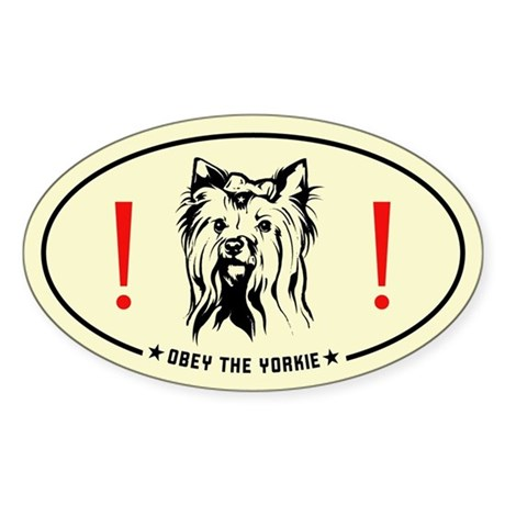 Obey the Yorkie! Yorkshire Terrier Sticker