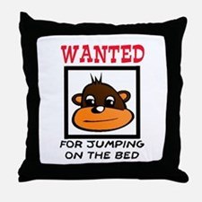 WANTED: JUMPING ON THE BED Throw Pillow