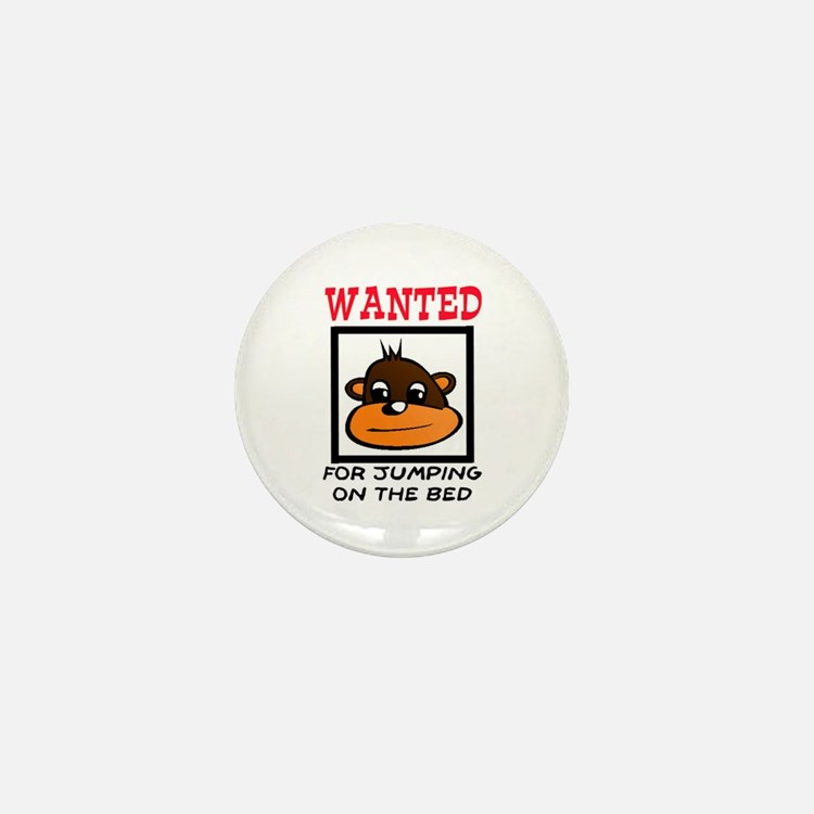 WANTED: JUMPING ON THE BED Mini Button