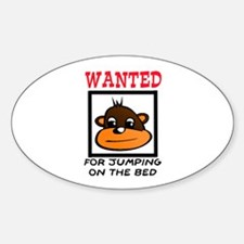 WANTED: JUMPING ON THE BED Decal