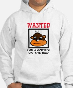 WANTED: JUMPING ON THE BED Hoodie