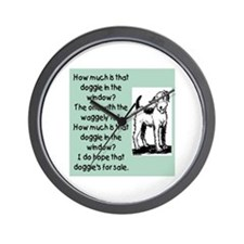 HOW MUCH IS THAT DOGGIE Wall Clock