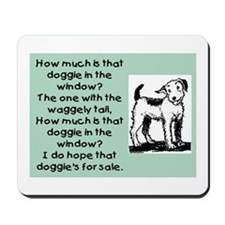 HOW MUCH IS THAT DOGGIE Mousepad