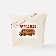 I LOVE FIELD TRIPS.. Tote Bag