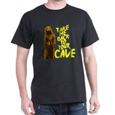 Take Me Back To Your Cave T-Shirt