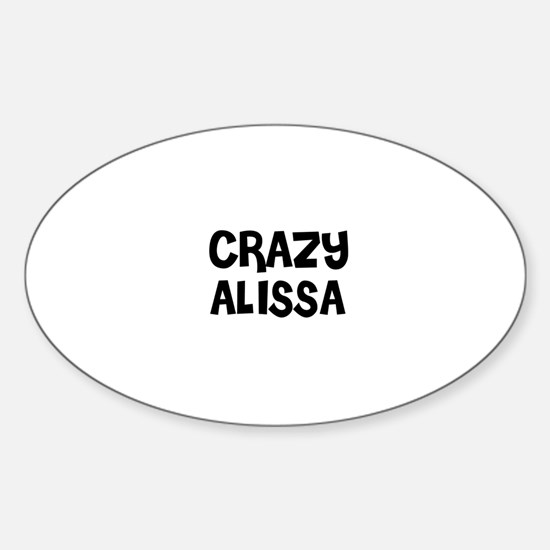 CRAZY ALISSA Oval Decal