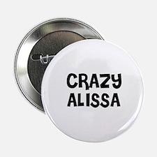 CRAZY ALISSA Button