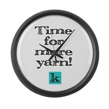 Time for More Yarn Large Wall Clock