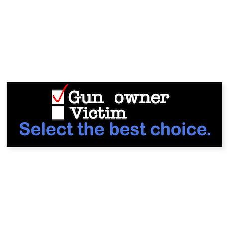 Gun Owner or Victim? Bumper Sticker