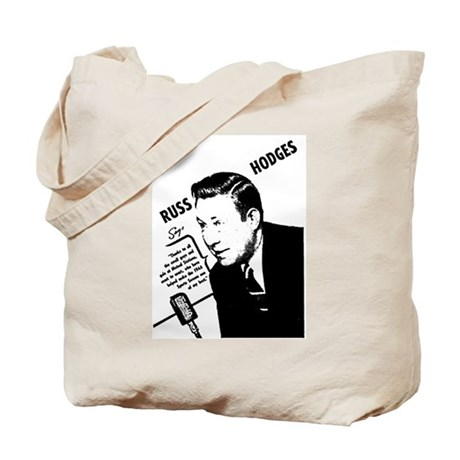 Russ Hodges Tote Bag