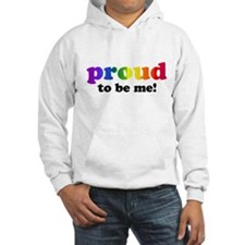 Proud to be me... Jumper Hoody