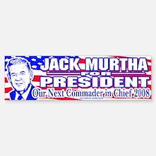 Jack Murtha for President Bumper Bumper Bumper Sticker