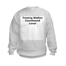 Cute Treeing walker coonhound Sweatshirt