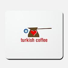 eye heart turkish coffee Mousepad