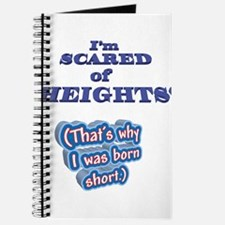 I'M SCARED OF HEIGHTS Why I w Journal