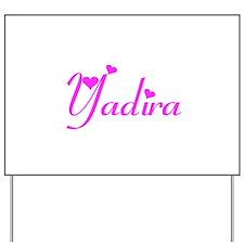 Yadira Yard Sign
