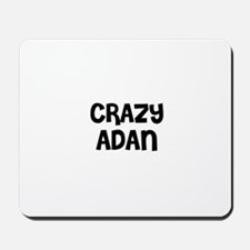 CRAZY ADAN Mousepad