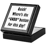 Undo button for this day Keepsake Box