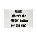 Undo button for this day Rectangle Magnet (10 pack