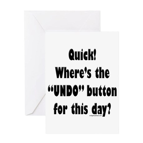Undo button for this day Greeting Card