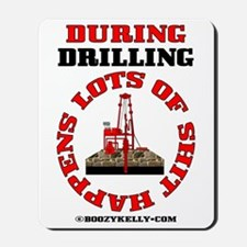 Shit Happens During Drilling Mousepad,Oil Rig