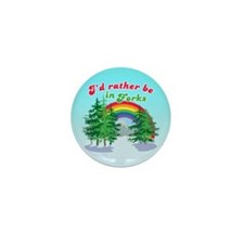 I'd Rather Be In Forks Mini Button